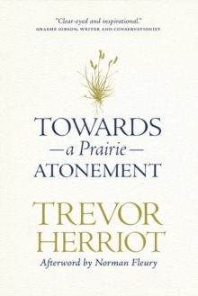 Towards a Prairie Atonement, Hardback Book