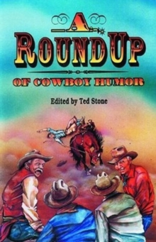 Roundup of Cowboy Humor, A, Paperback Book