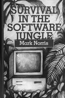 Survival in the Software Jungle, Hardback Book