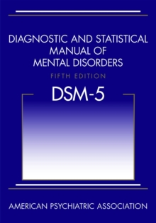 Diagnostic and Statistical Manual of Mental Disorders (DSM-5 (R)), Paperback Book