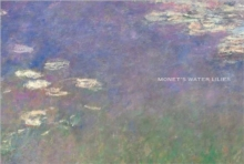 Monet's Water Lilies : The Agapanthus Triptych, Hardback Book
