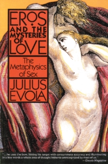 Eros and Mysteries of Love : Metaphysics of Sex, Paperback / softback Book