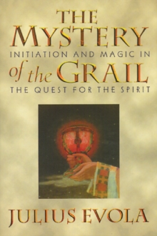 The Mystery of the Grail : Initation and Magic in the Quest for the Spirit, Paperback Book