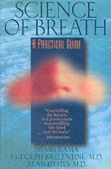 Science of Breath : A Practical Guide, Paperback Book