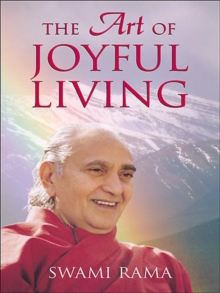 The Art of Joyful Living, Paperback Book