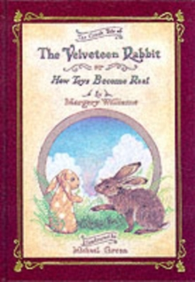 Velveteen Rabbit Deluxe Cloth Edition Or, How Toys Become Real, Hardback Book