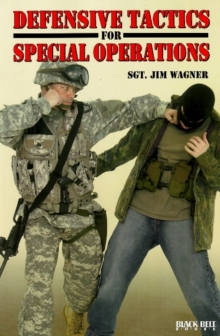 Defensive Tactics for Special Operations, Paperback Book
