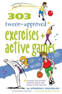 303 Tween-Approved Exercises and Active Games, Paperback Book
