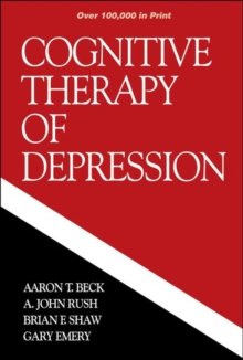 The Cognitive Therapy of Depression, Paperback Book