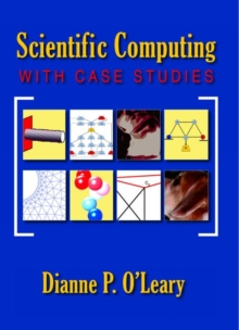 Scientific Computing with Case Studies, Paperback Book