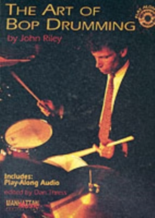 The Art of Bop Drumming, Paperback Book