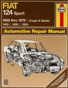 Fiat 124 Sport Coupe & Spider (68 - 78), Hardback Book