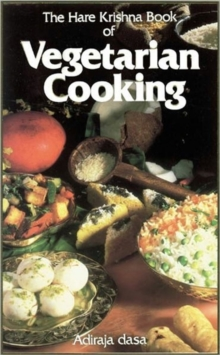 Hare Krishna Book of Vegetarian Cooking, Hardback Book