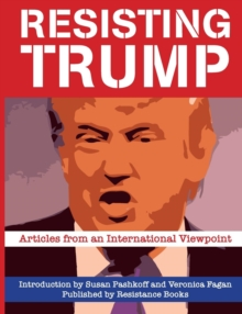 Resisting Trump : Articles from International Viewpoint, Paperback Book