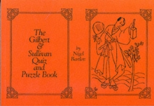 Gilbert and Sullivan Quiz and Puzzle Book, Paperback Book