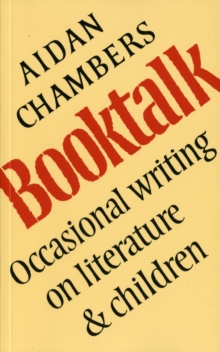 Book Talk : Occasional Writing on Literature and Children, Paperback Book