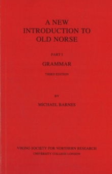 A New Introduction to Old Norse : I Grammar, Paperback Book