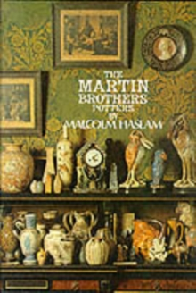 The Martin Brothers, Potters, Hardback Book