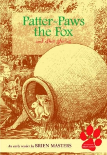Patter-paws the Fox and Other Stories : An Early Reader, Paperback / softback Book