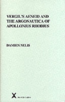 Vergil's Aeneid and the Argonautica of Apollonius Rhodius, Hardback Book