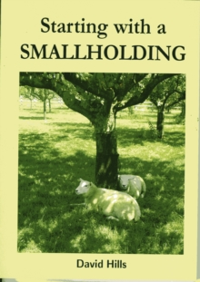Starting with a Smallholding, Paperback Book