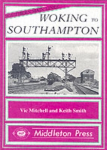 Woking to Southampton, Hardback Book
