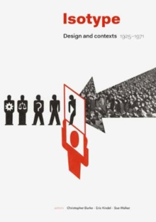 Isotype : Design and Contexts 1925-1971, Hardback Book
