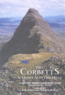 The Corbetts and Other Scottish Hills : Scottish Mountaineering Club Hillwalkers' Guide, Hardback Book