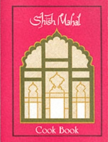 Shish Mahal Cook Book, Spiral bound Book