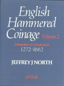 English Hammered Coinage Volume II, Hardback Book