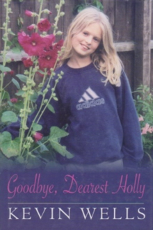 Goodbye, Dearest Holly, Hardback Book