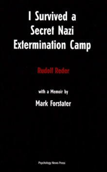 I Survived a Secret Nazi Extermination Camp, Paperback Book