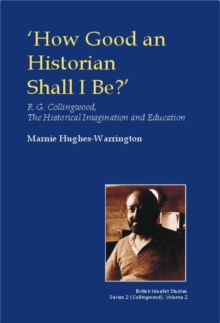 How Good an Historian Shall I be?, Hardback Book