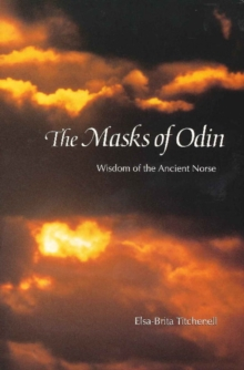 Masks of Odin : Wisdom of the Ancient Norse, Paperback / softback Book