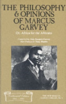 Philosophy and Opinions of Marcus Garvey, Paperback Book