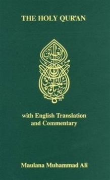 The Koran : Holy Quran - Arabic Text, English Translation and Commentary, Paperback Book