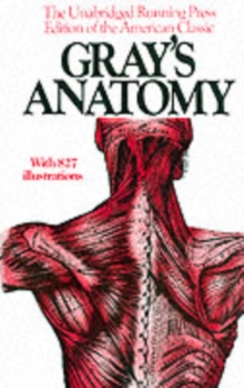 Gray's Anatomy : The Unabridged Running Press Edition Of The American Classic, Paperback / softback Book
