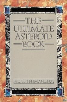 The Ultimate Asteroid Book, Paperback Book