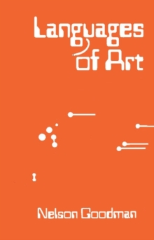 Languages of Art : An Approach to a Theory of Symbols, Paperback Book