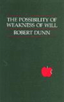 Possibility of Weakness of Will, Paperback Book