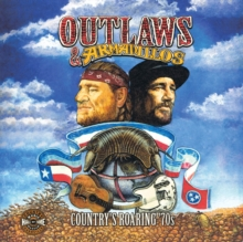 Outlaws & Armadillos - Country's Roaring '70s, Paperback / softback Book
