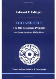 Ego and Self : The Old Testament Prophets, Paperback / softback Book