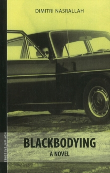 Blackbodying : A Novel, Paperback Book