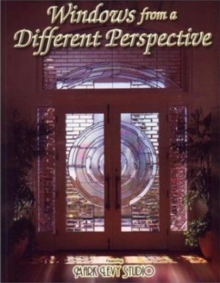 Windows from a Different Perspective : Stained Glass, Paperback Book