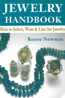 Jewelry Handbook : How to Select, Wear & Care for Jewelry, Paperback Book