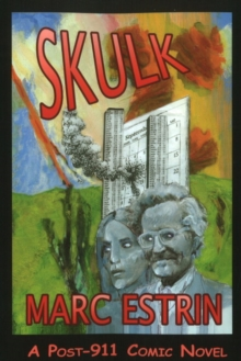 Skulk : A Post-911 Comic Novel, Paperback Book