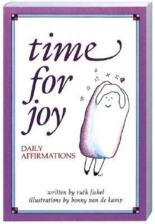 Time for Joy : Daily Affirmations, Paperback Book