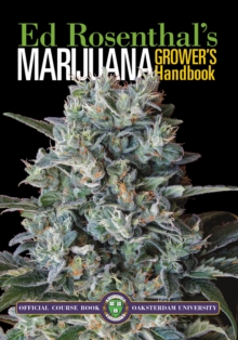 Marijuana Grower's Handbook : Ask Ed Edition, Paperback Book