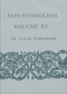 Sufi Symbolism : The Terms Relating to Reality, the Divine Attributes and the Sufi Path, Hardback Book
