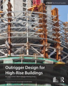 Outrigger Design for High-Rise Buildings, Paperback / softback Book